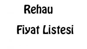 Rehau Fiyat Listesi